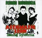 FERMIN MUGURUZA * ASTHMATIC LION SOUND SYSTEMA