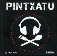 PINTXATU (+CD)