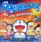 DORAEMON Y SU PANDILLA (2 CD) (+TEMAS EUSKERA) * DORAEMON Y SU PANDILL