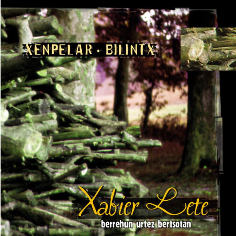 Xabier Lete - Xenpelar / Bilintx - Xabier Lete