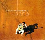 Dana - Mikel Urdangarin