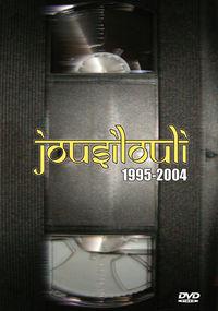 (dvd) Jousilouli 1995-2004 - Jousilouli