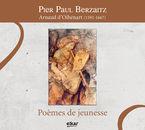 Arnaud Oihenart (1592-1667) , Poemes De Jeunesse - Pier Paul Berzaitz