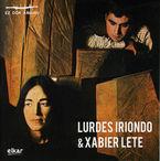 Xabier Lete / Lurdes Iriondo - Xabier Lete / Lurdes Iriondo