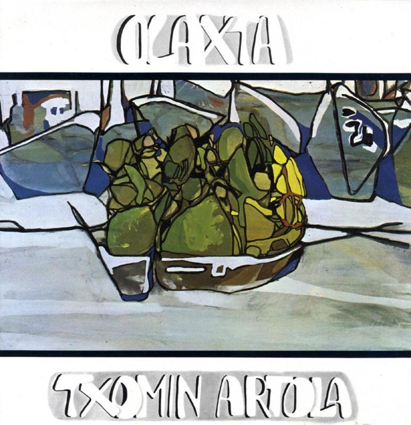 Txomin Artola - Olaxta - Txomin Artola