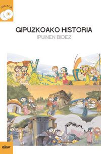 (DVD BIKOITZA) GIPUZKOAKO HISTORIA IPUINEN BIDEZ