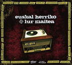 EUSKAL HERRIKO LUR MAITEA (2 CD)