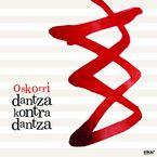 DANTZA KONTRA DANTZA (CD+DVD)
