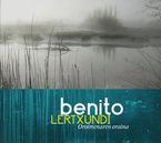 Oroimenaren Oraina - Benito Lertxundi