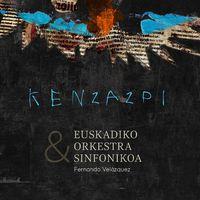 Ken Zazpi & Euskadiko Orkestra Sinfonikoa - Ken Zazpi / Euskadiko Orkestra Sinfonikoa
