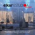 Elkar Estudioa Sesioak - Batzuk