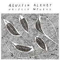 haizeen meneko - Aguxtin Alkhat
