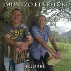 Egurre - Imuntzo Eta Beloki