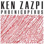 Phoenicoperus - Ken Zazpi