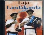 Gure Oroitgarri - Laja Eta Landakanda