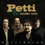 Hotzikarak - Petti & Etxeko Uzta