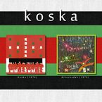 KOSKA + BIHOZKADAK