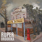 Ruper Ordorika * Guria Ostatuan - Ruper Ordorika
