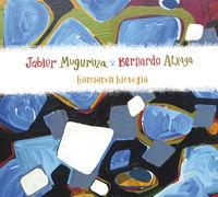 Jabier Muguruza & Bernardo Atxaga * Harriaren Hiztegia - Jabier Muguruza / Bernardo Atxaga