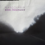 Margolaria - Mikel Urdangarin