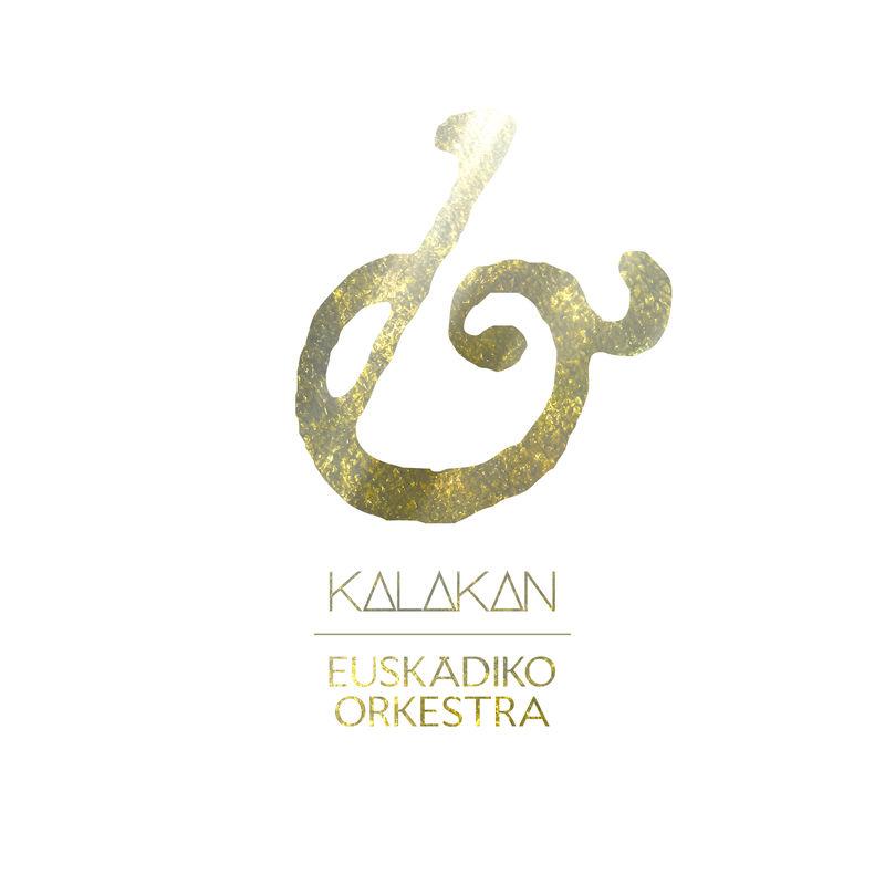 kalakan & euskadiko orkestra - Kalakan & Euskadiko Orkestra