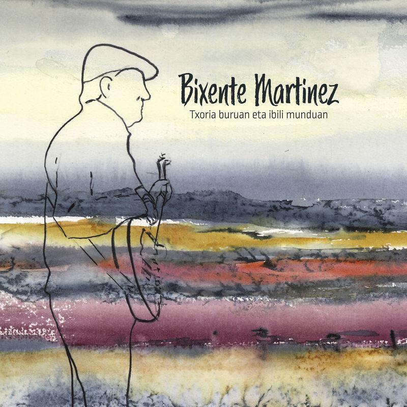 (lp+cd) txoria buruan eta ibili munduan - Bixente Martinez