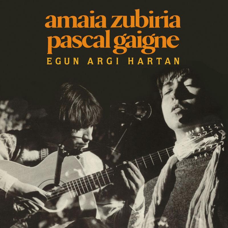 (LP) AMAIA ZUBIRIA-PASCAL GAIGNE * EGUN HARGI HARTAN
