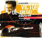 Oraindik Ametsetan - Victor De Diego Group