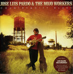 JOSE LUIS PARDO & THE MOJO WORKERS - COUNTRY & CITY BLUES