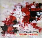 KEU AGIRRETXEA - DENBORA VS KANTUAK