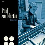 Paul San Martin * Tracks - Paul San Martin