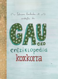 Gau-Eko Entziklopedia Koxkorra (+cd) - Batzuk