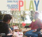 Diana Palau & Joel Moreno Codinachs Project - Play - Diana Palau & Joel Moreno