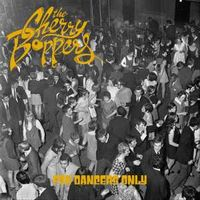 For Dancers Only - The Cherry Boppers