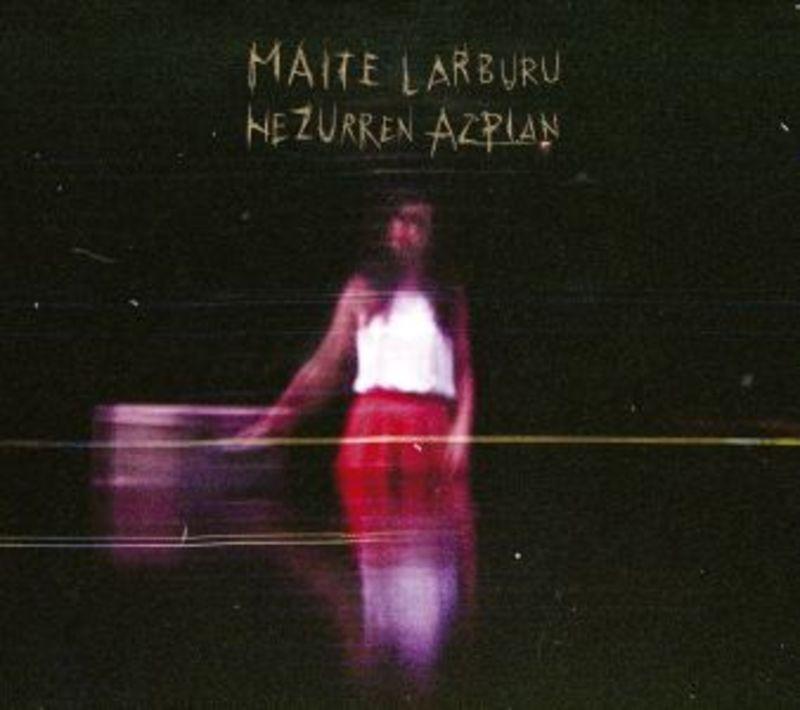 Hezur Azpian - Maite Larburu
