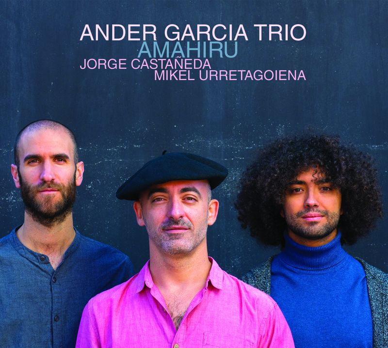 Amahiru - Ander Garcia Trio