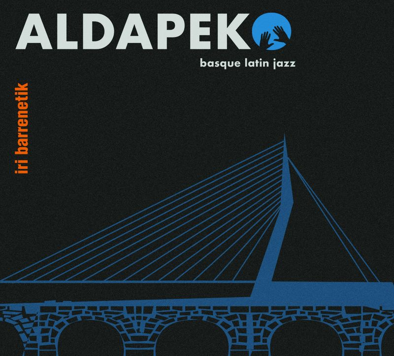 iri barrenetik - Aldapeko Basquelatin Jazz