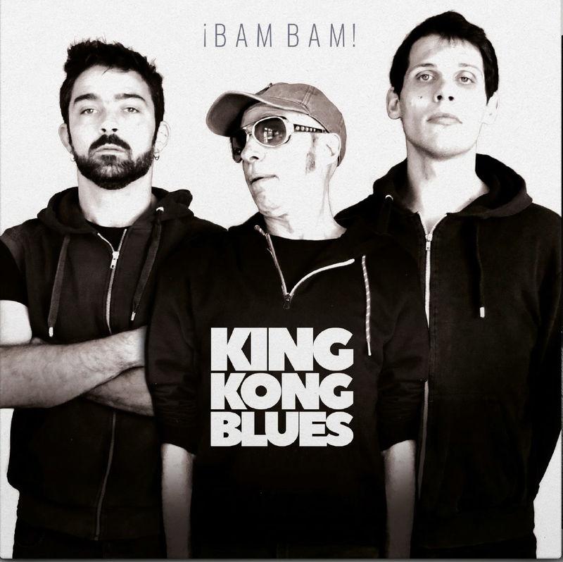 KING KONG BLUES * BAM BAM
