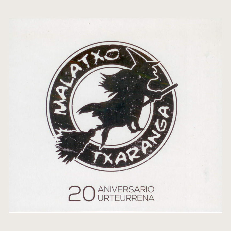 20 aniversario / urteurrena - Txaranga Malatxo