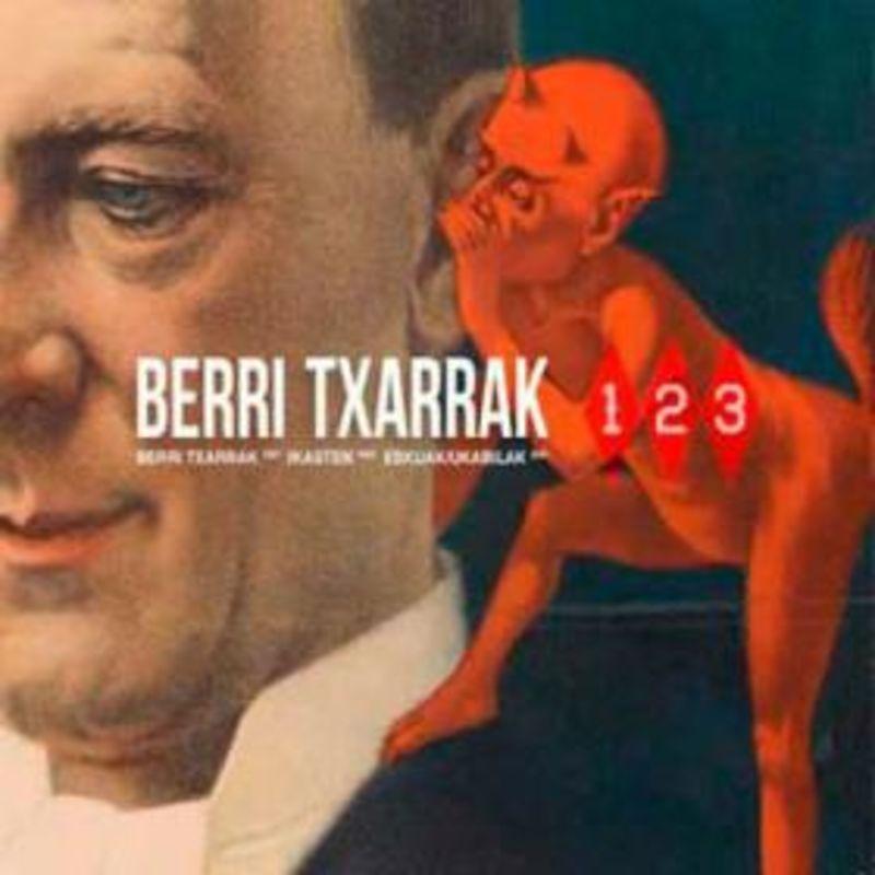 1, 2, 3 (3 Cds: Berri Txarrak / Ikasten / Eskuak, Ukabilak) - Berri Txarrak
