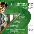 CENTENARION VERDE BLANCO 1907-2007 (BETIS) (2 CD)