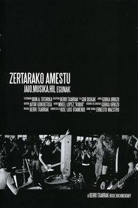 (DVD) ZERTARAKO AMESTU (JAIO. MUSIKA. HIL EGUNAK)