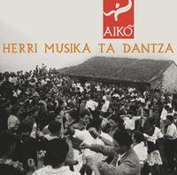 HERRI MUSIKA TA DANTZA (DIGIPACK)