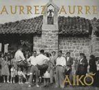 AURREZ AURRE (DIGIPACK)