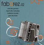 faborez.02 (cd) - Urtzi Eta Gorane / Laja Ii Eta Narbaiza / Baltzola Anaiak / Gari Eta Iñaki