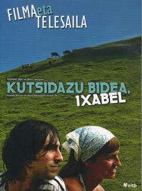(PACK 3 DVD) KUTSIDAZU BIDEA, IXABEL - FILMA ETA TELESAILA