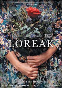 Loreak (dvd) * Itziar Ituño, Nagore Aranburu - Jose Mari Goenaga Jon Garaño
