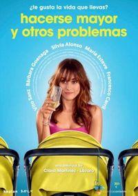 HACERSE MAYOR Y OTROS PROBLEMAS (DVD) * SILVIA ALONSO, BARBARA GOENA