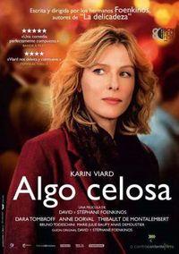 Algo Celosa (dvd) * Karin Viard, Dara Tombroff - David Foenkinos