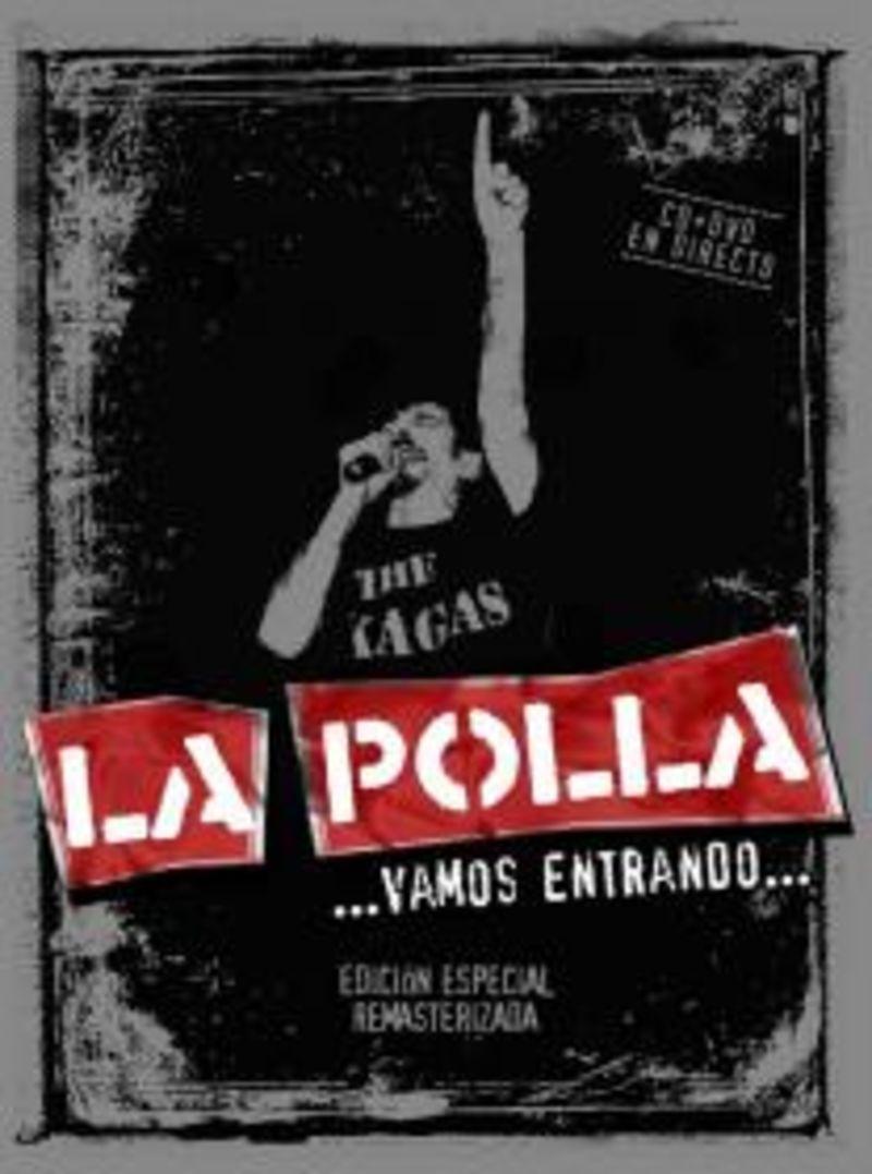 VAMOS ENTRANDO (CD+DVD) (EDI. ESP. REMASTERIZADA) * LA POLLA